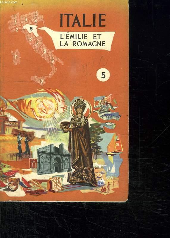 ITALIE. L EMILIE ET LA ROMAGNE. N° 5.
