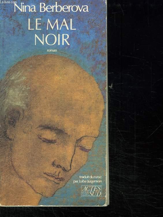 LA MAL NOIR.
