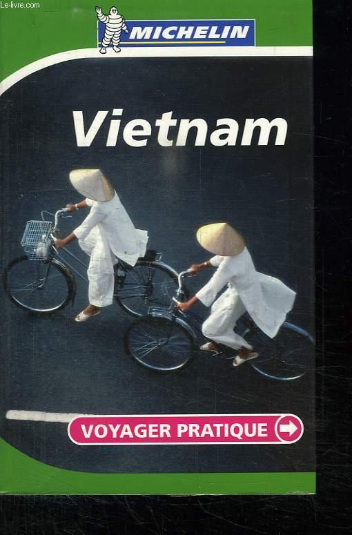 VIETNAM. VOYAGER PRATIQUE. 2006.