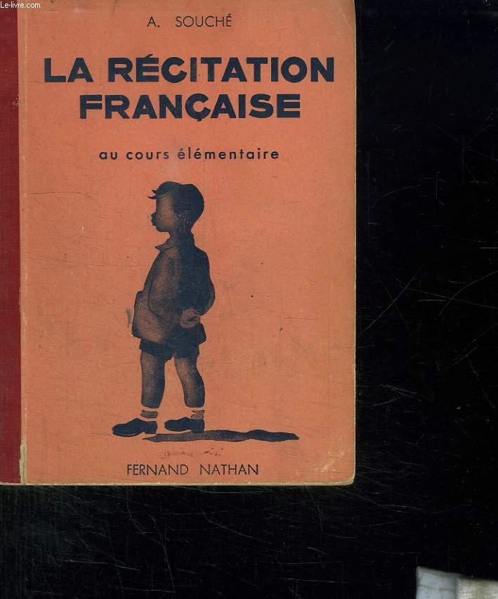 LA RECITATION FRANCAISE AU COURS ELEMENTAIRE.