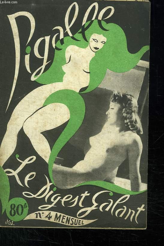 PIGALLE N° 4. SOMMAIRE: LES FLEURS DU MAL, LYDIA GREYNOR, UN DESSIN DE LETORD...