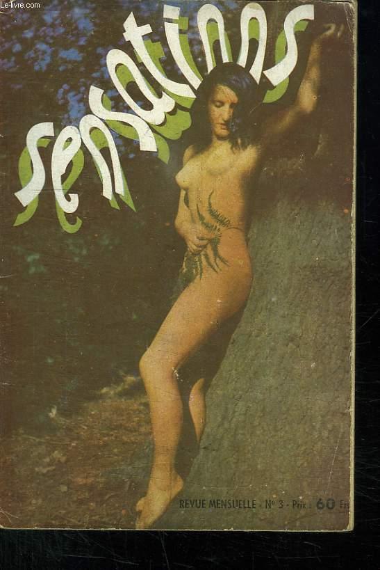 SENSATIONS N° 3. 1948. SOMMAIRE: FEMME A L ARBRE, DESHABILLAGE AGCERIE, AMOURETTE...