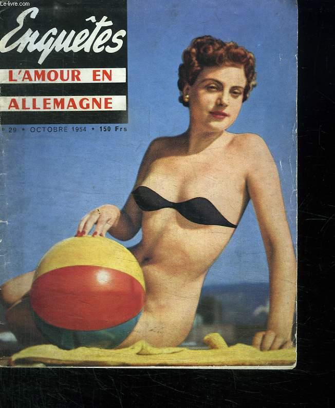 ENQUETES. L AMOUR EN ALLEMAGNE N° 29. OCTOBRE 1954.