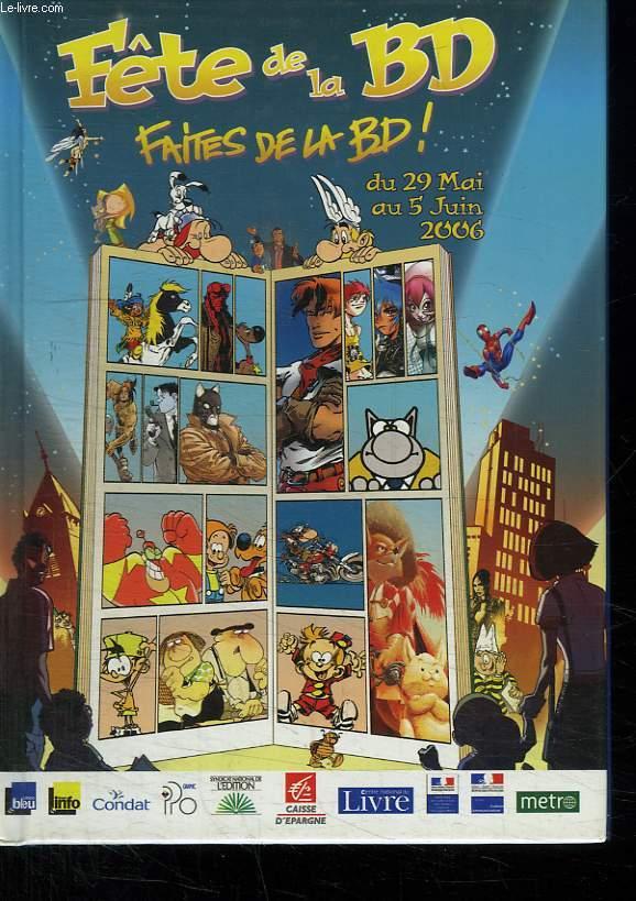 LA FETE DE LA BD . DU 29 MAI AU 5 JUIN 2006.