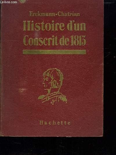 HISTOIRE D UN CONSCRIT DE 1813.