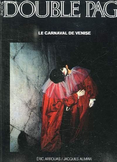 DOUBLE PAGE. N° 30. LE CARNAVAL DE VENISE PAR ERIC ARROUAS ET JACQUES ALMIRA.