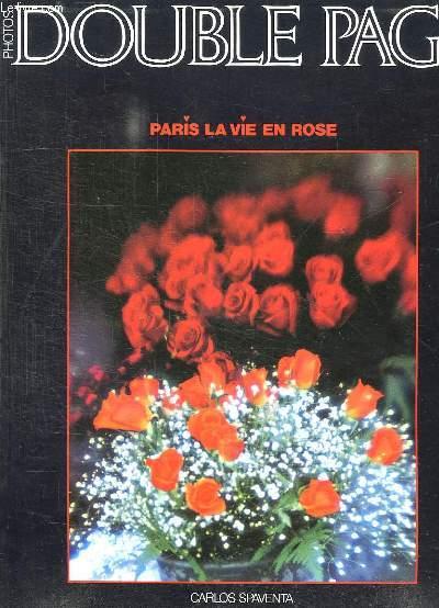 DOUBLE PAGE. N° 35. PARIS LA VIE EN ROSE PAR CARLOS SPAVENTA.