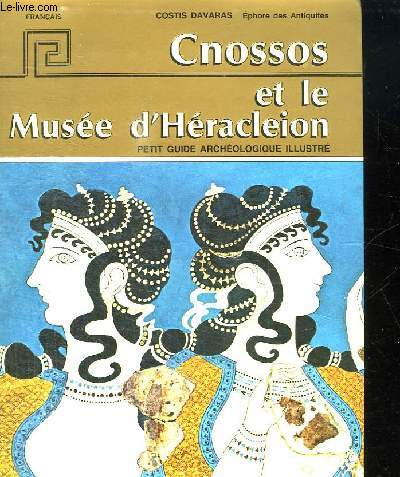 CNOSSOS ET LE MUSEE D HERACLEON.
