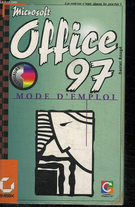 OFFICE 97 POUR WINDOWS MODE D EMPLOI.