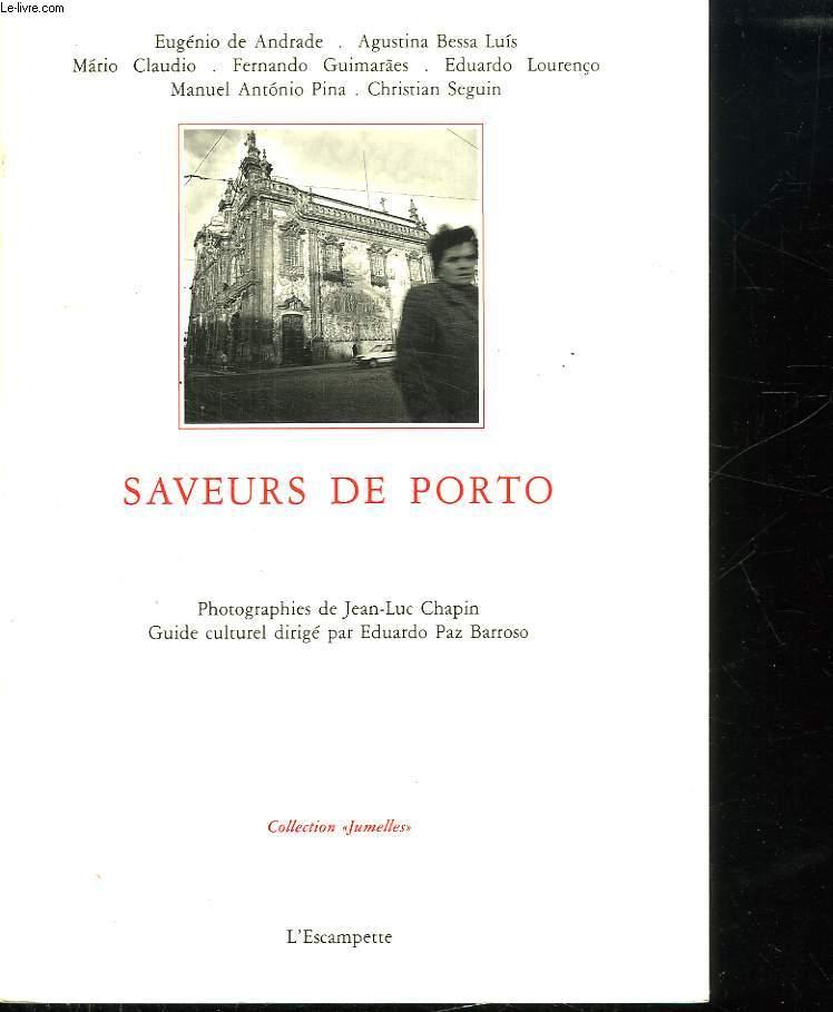 SAVEURS DE PORTO.