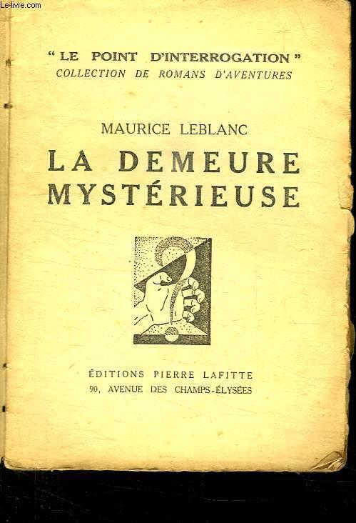 LA DEMEURE MYSTERIEUSE.