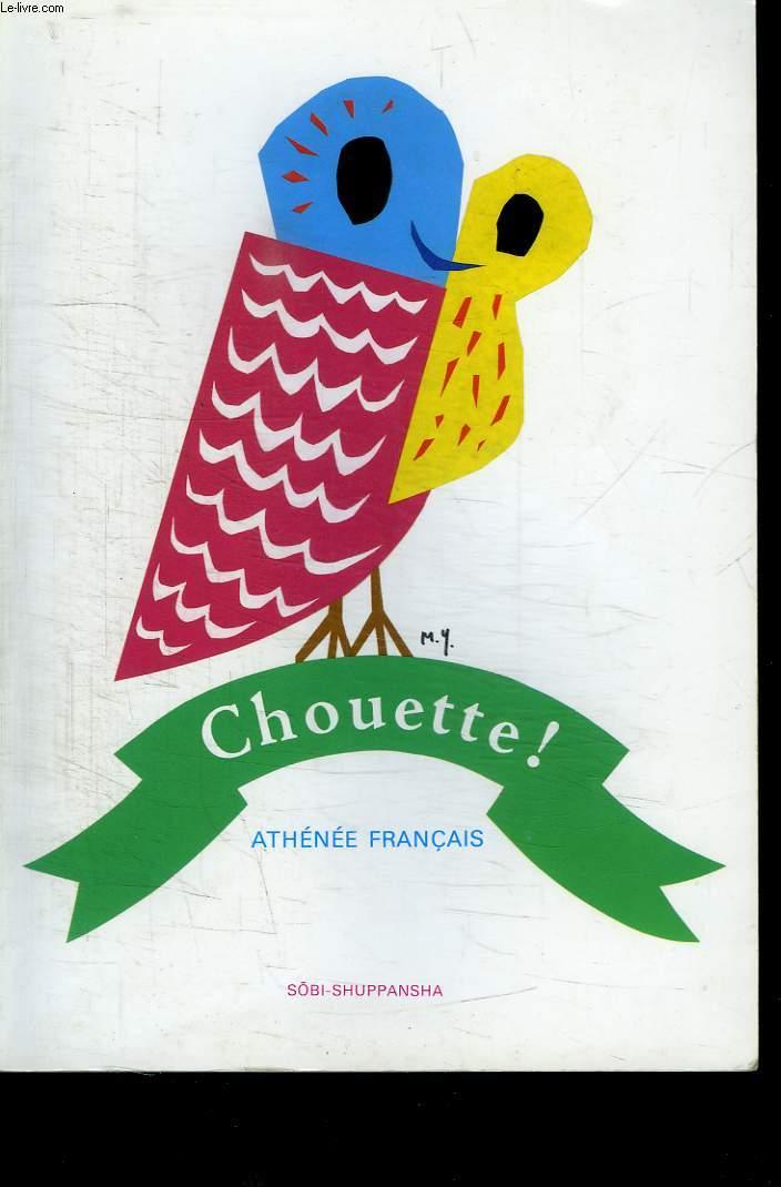 ATHENNEE FRANCAIS. CHOUETTE !