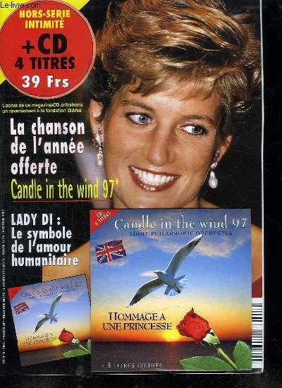 HORS SERIE N° 16. INTIMITE + CD 4 TITRE. SOMMAIRE: LADY DI LE SYMBOLE DE L AMOUR HUMANITAIRE.