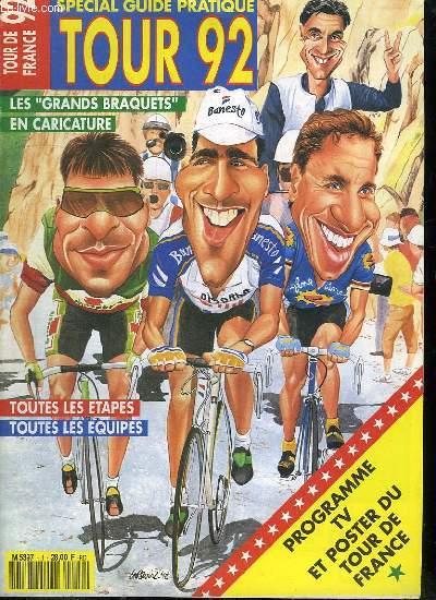 TOUR DE FRANCE 92. SOMMAIRE: LES GRANDS BRAQUETS EN CARICATURE. TOUTES LES ETAPES TOUTES LES EQUIPES.