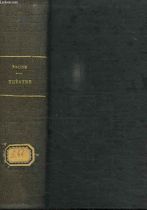 THEATRE COMPLET DE J RACINE. EDITION VARIORUM.