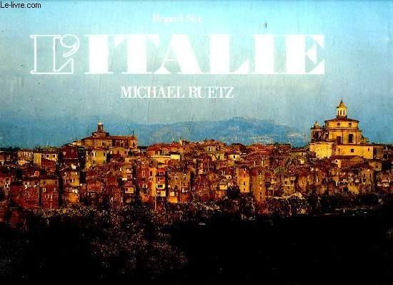 REGARD SUR L ITALIE.