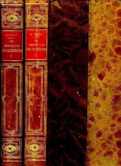 2 TOMES.LES MERVEILLES DES SCIENCES ET DE L INDUSTRIE.  ASTRONOMIE. AVIATION. BOTANIQUE. CHIMIE. CONSTRUCTIONS. ELECTRICITE. GEOLOGIE. MECANIQUE. METALLURGIE. MINES. PHYSIOLOGIE. PHYSIQUE. TRANSPORTS. TRAVAUX PUBLICS.