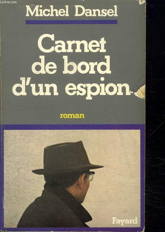 CARNET DE BORD DUN ESPION.
