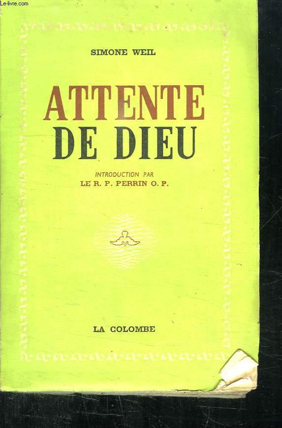 ATTENTE DE DIEU.