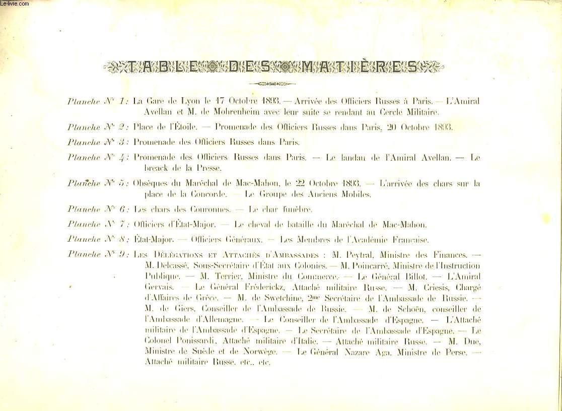 12 PLANCHES. LA GARE DE LYON LE 17 OCTOBRE 1893. PLACE DE L ETOILE A PARIS LE 20 OCTOBRE 1893. PREOMENADE DES OFFICIERS RUSSES DANS PARIS. LES CHARS DES COURONNES. LES DELEGATIONS ET ATTACHES D AMBASSADE...