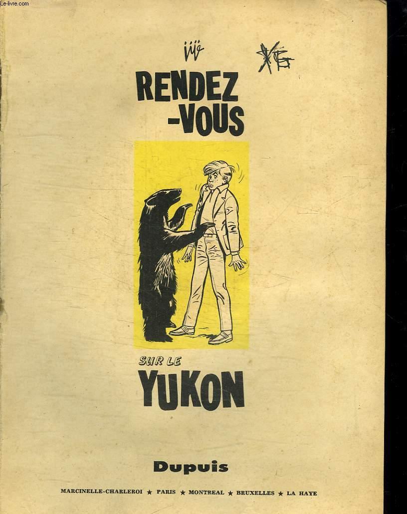 RENDEZ VOUS SUR LE YUKON.