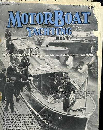 THE MOTOR BOAT YACHTING. POWER BOATS. TEXTE EN ANGLAIS. CRUISING IN ULSTER WATERS, THE SKIPPER S PAGE, AMERICAN NAVAL MOTOR BOATS...