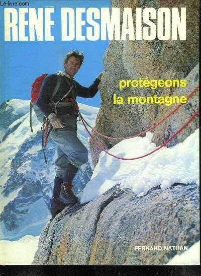 PROTEGEONS LA MONTAGNE.