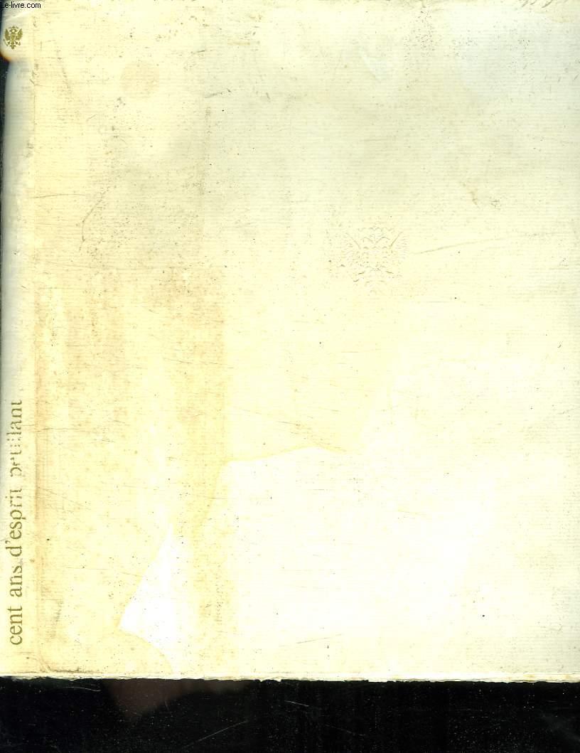 1868 - 1968. CENT ANS D ESPRIT PETILLANT.