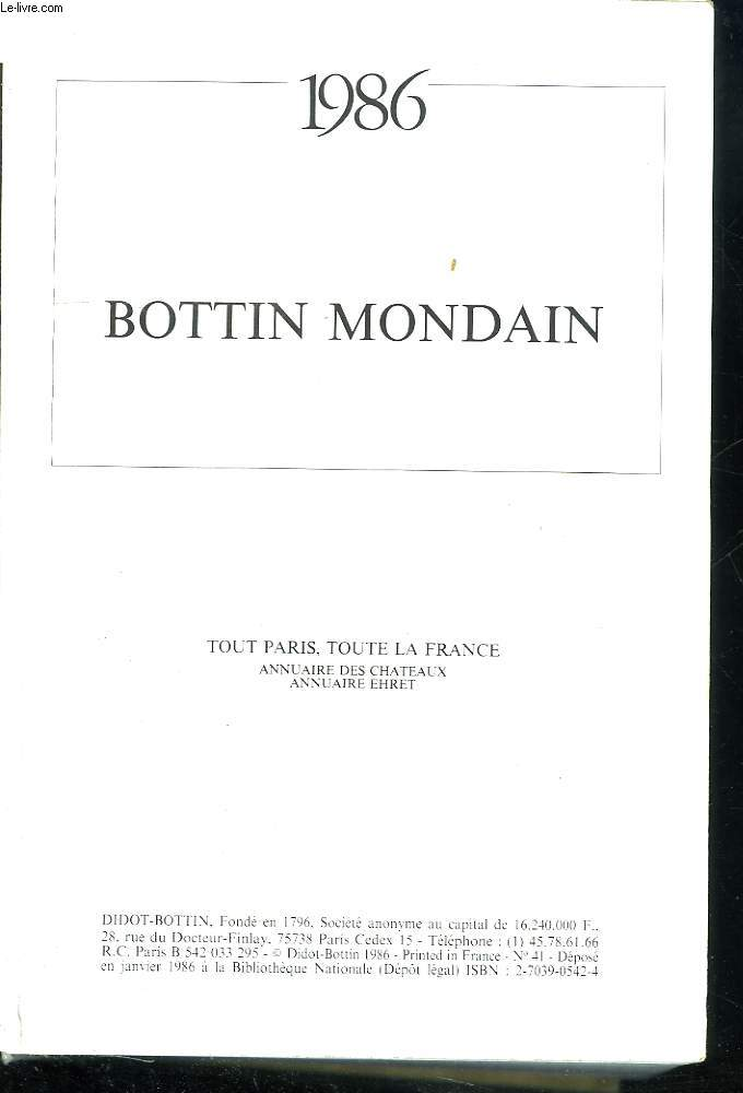 1986- BOTTIN MONDAIN. ANNUAIRE DES CHATEAUX. ANNUAIRE EHRET.