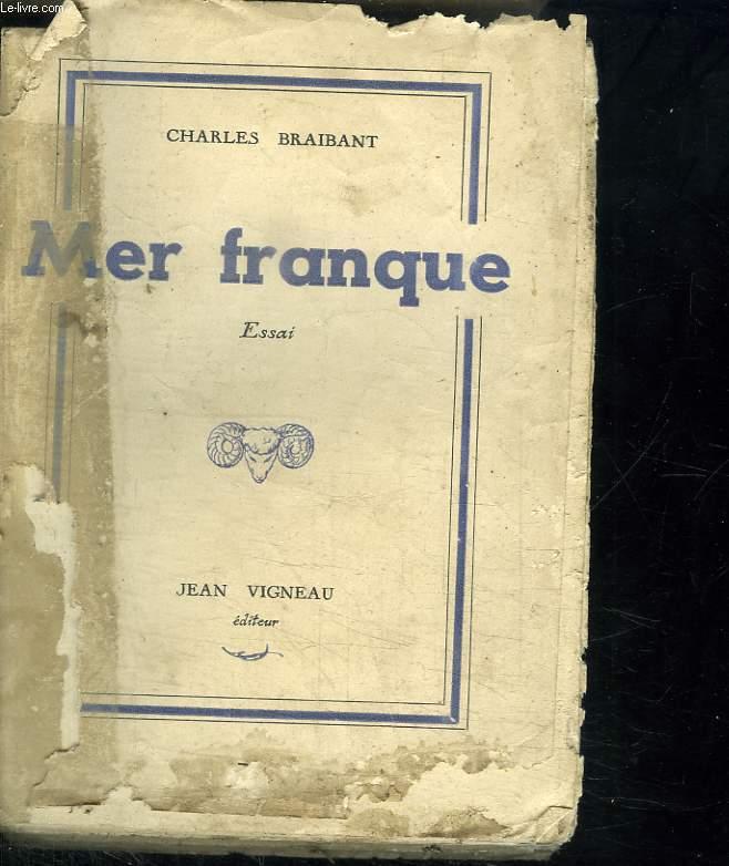 MER FRANQUE.