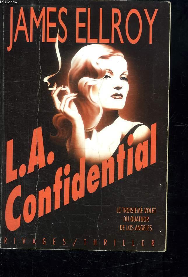 L A CONFIDENTIAL.