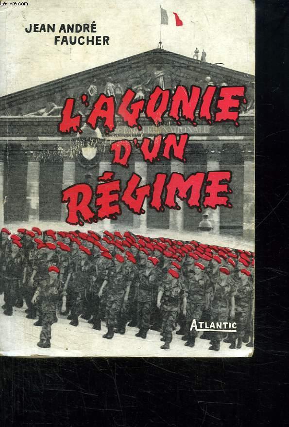 L AGONIE D UN REGIME. 1952 - 1958.