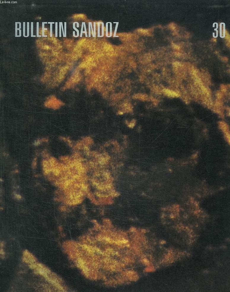 BULLETIN SANDOZ N°30. SOMMAIRE: GOYA LES PEINTURES NOIRE DE LA QUINTA DEL SORDO, NOUVELLES DU GROUPE, NOUVELLE DE LA MAISON MERE...