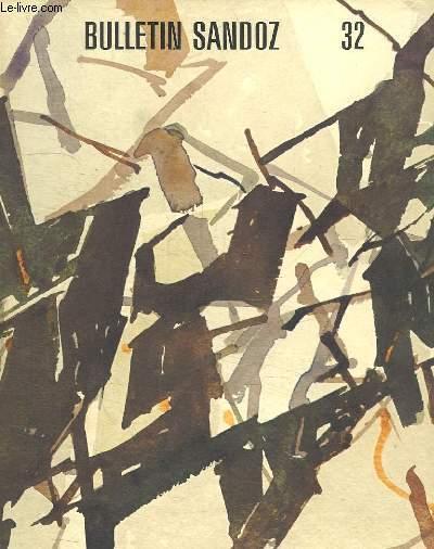 BULLETIN SANDOZ N° 32. SOMMAIRE: LE PLAT D ACHILLE UNE OEUVRE D ART DE LA FIN DE L ANTIQUITE DECOUVERTE A KAISARAUGST. RIGUEUR ET LIBERTE ARTISTIQUE. NOUVELLES DE LA MAISON MERE...