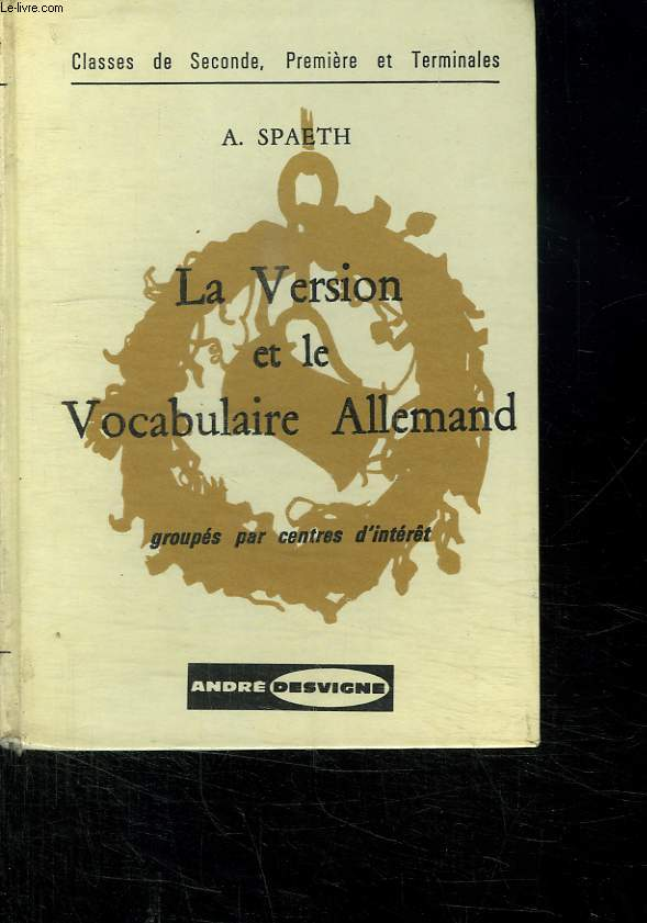 LA VERSION ET LE VOCABULAIRE ALLEMAND. GROUPES PAR CENTRES D INTERET.