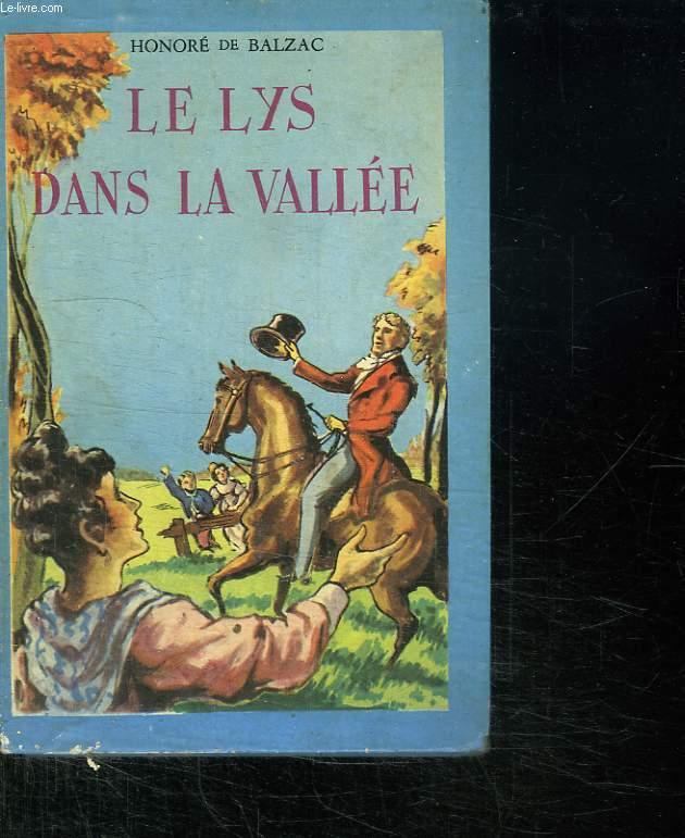LE LYS DANS LA VALLEE.