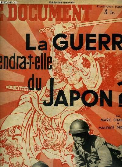 LE DOCUMENT N° 10 DEUXIEME ANNEE. AVRIL 1936. SOMMAIRE: LA GUERRE VIENDRA T ELLE DU JAPON ? TEMPETE SUR LES PARLEMENTAIRES...