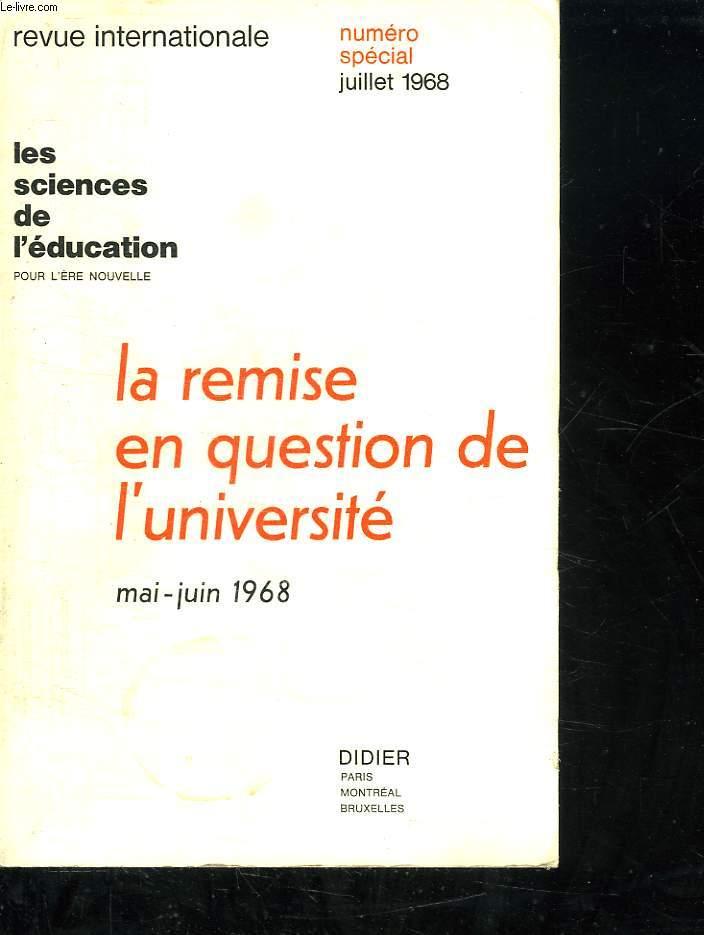 LA REMISE EN QUESTION EN QUESTION DE L UNIVERSITE. MAI JUIN 1968.