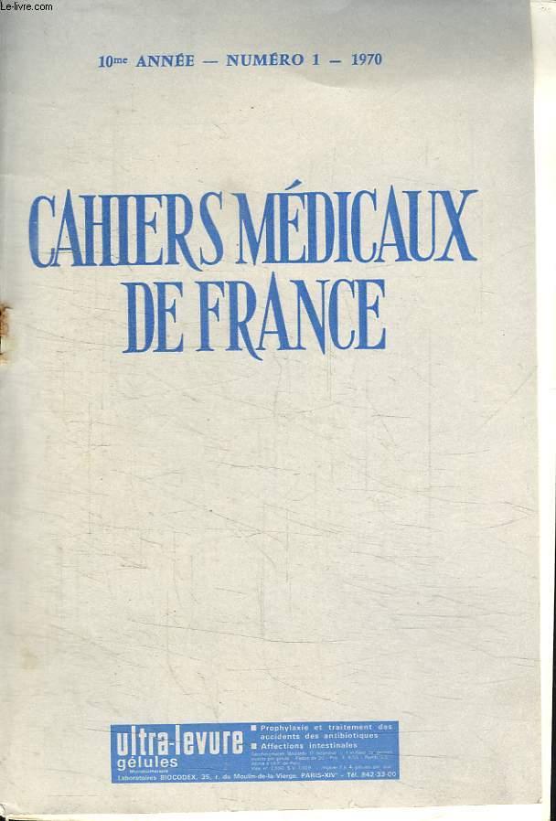 CAHIERS MEDICAUX DE FRANCE 10 EM ANNEE N° 1. 1970. SOMMAIRE: LES SUITES DE COUCHES PATHOLOGIQUES PAR LE M LE PR B JAMAIN, TRAITEMENT DE L ACNE, LA MUCOVISCIDOSE..