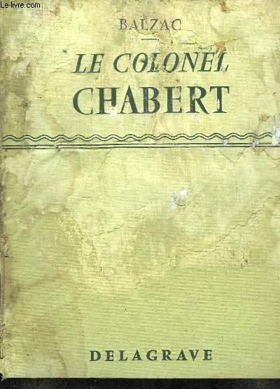 LE COLONEL CHABERT SUIVI DE ADIEU.