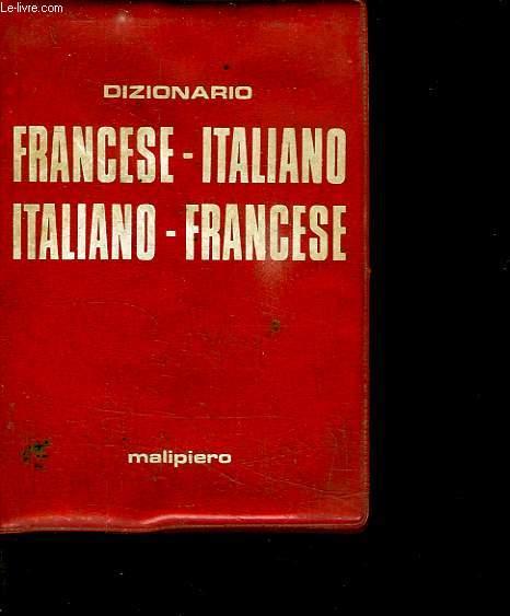 DIZIONARIO. FRANCESE ITALIANO. ITALIANO FRANCESE.
