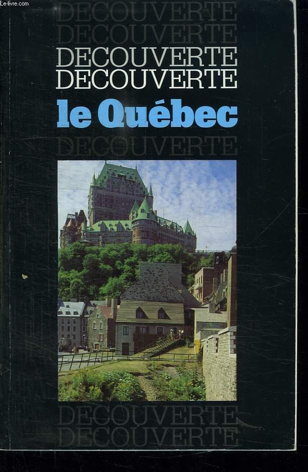 DECOUVERTE LE QUEBEC.