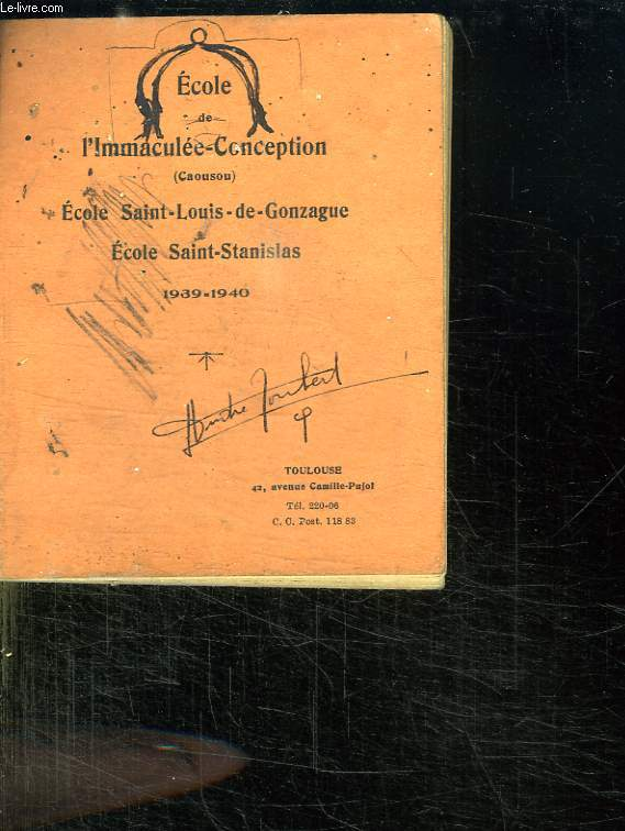 ECOLE DE L IMMACULEE CONCEPTION. CONSEIL D ADMINISTRATION DE LA SOCITE TOULOUSAINE D ENSEIGNEMENT LIBRE.
