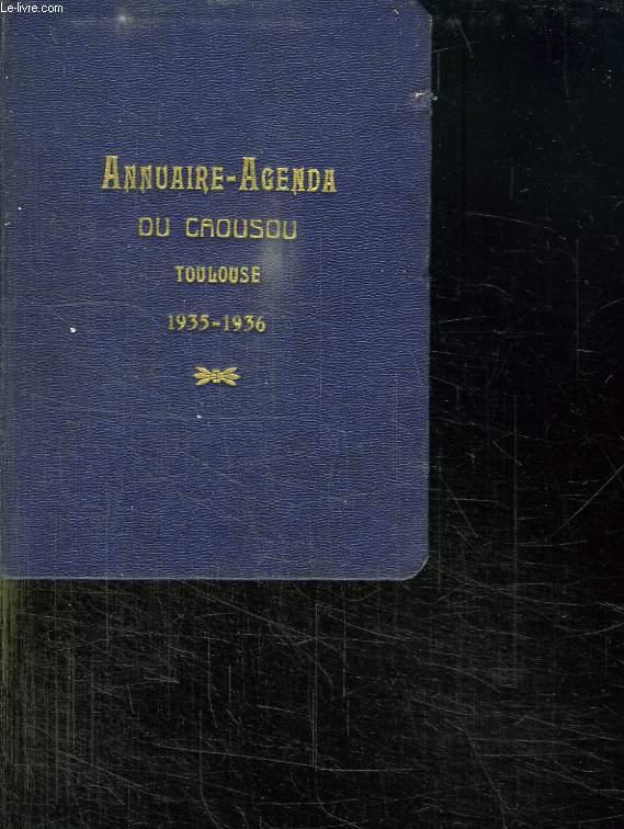 ANNUAIRE AGENDA DU CAOUSOU 1935 - 1936.
