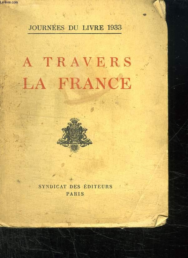 A TRAVERS LA FRANCE. JOURNEES DU LIVRE 1933.