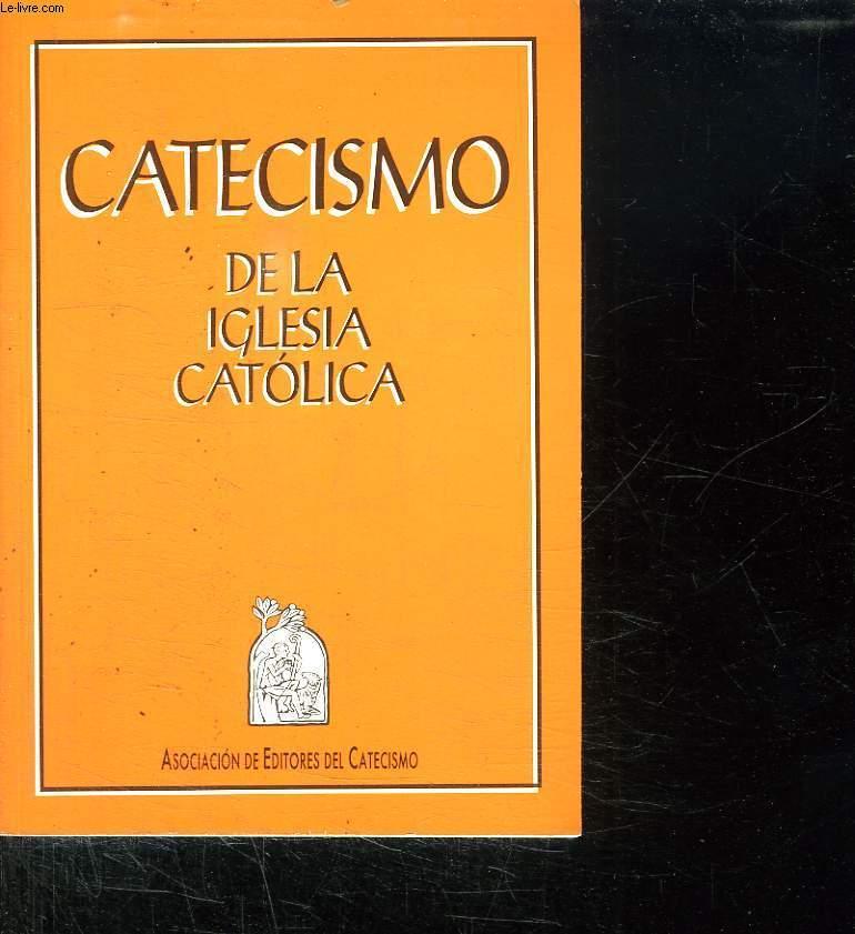 CATECISMO DE LA IGLESIA CATOLICA. TEXTE EN ESPAGNOL.