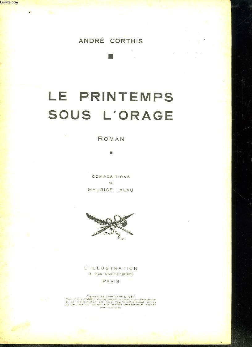 LE PRINTEMPS SOUS L ORAGE.