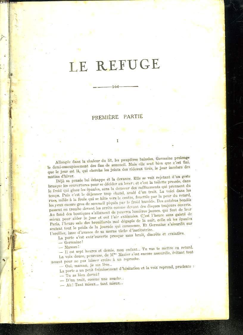 RECUEIL DE ROMAN TIRE DE L ILLUSTRATION: LE REFUGE PAR JACQUES BASCHET,  AVANT L OUBLI PAR HENRI LAVEDAN, ETE INDIEN PAR YVON LAPAQUELLERIE, LE MISSEL D AMOUR PAR ALBERIC CAHUET.