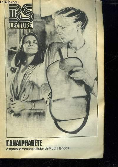 BS LECTURE N° 3290. L ANALPHABETE D APRES LE ROMAN POLICIER DE RUTH RENDELL.