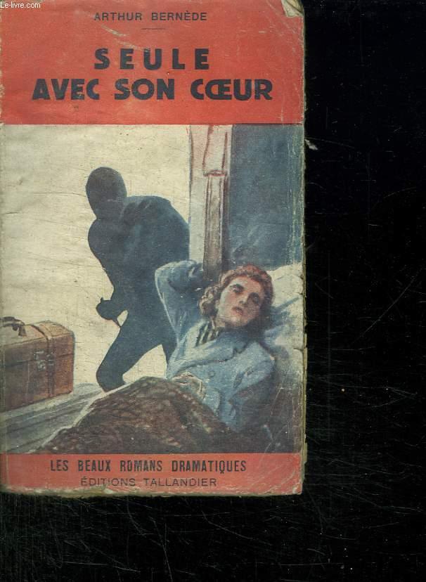 SEULE AVEC SON COEUR.